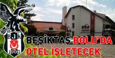 Beşiktaş Bolu'da otel işletecek