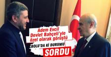 Adem Evcil, Devlet Bahçeli'den mesaj getirdi