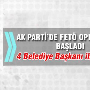 AK Parti'de FETÖ operasyonu başladı