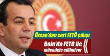 Tanju Özcan'dan sert FETÖ çıkışı