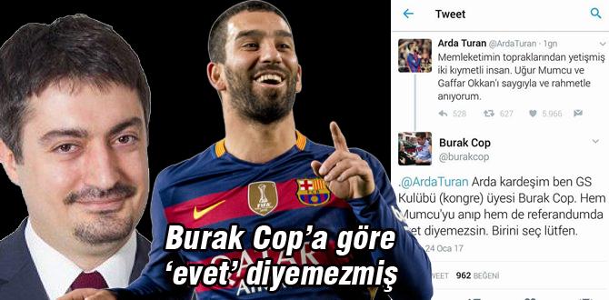Burak Cop, Arda Turan'a bakın ne yazdı