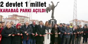 """Türkiye- Azerbaycan kardeşliğin son halkası """"Karabağ Parkı"""" açıldı"""