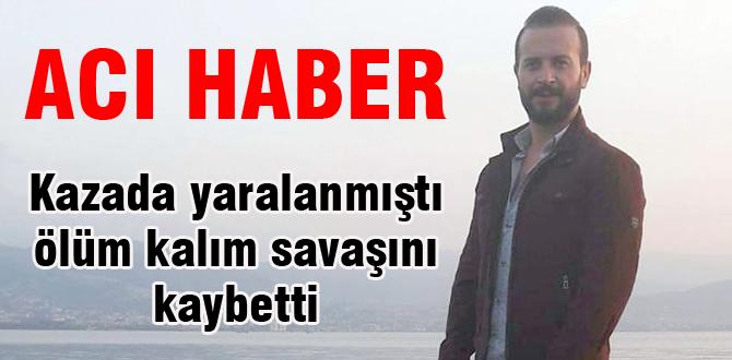 Hıracıoğlu hayatını kaybetti