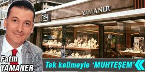 Yamaner'den muhteşem mağaza