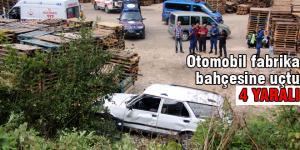 Otomobil fabrika bahçesine düştü: 4 yaralı