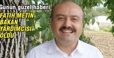 Fatih Metin Bakan yardımcısı oldu
