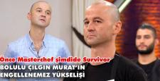 Bolulu Murat survivor'e katılıyor