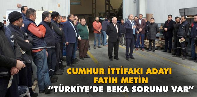 Fatih Metin beka sorununa dikkat çekti