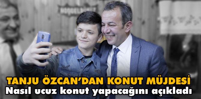 Tanju Özcan'dan ucuz konut müjdesi