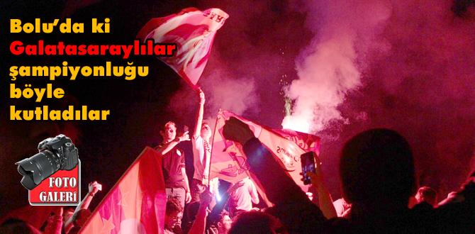 Bolu'da Galatasaraylıların şampiyonluk coşkusu