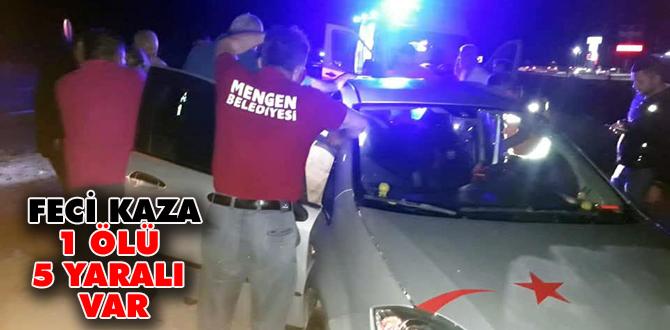 Feci kaza 1 ölü 5 yaralı