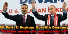 """""""Türkiye sevdası ile yaşımız hep 18"""""""