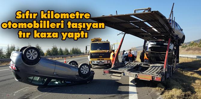 TIR kaza yaptı; taşıdığı sıfır kilometre araçlar zarar gördü