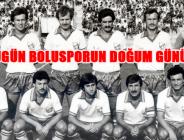 Bugün Boluspor'un doğum günü